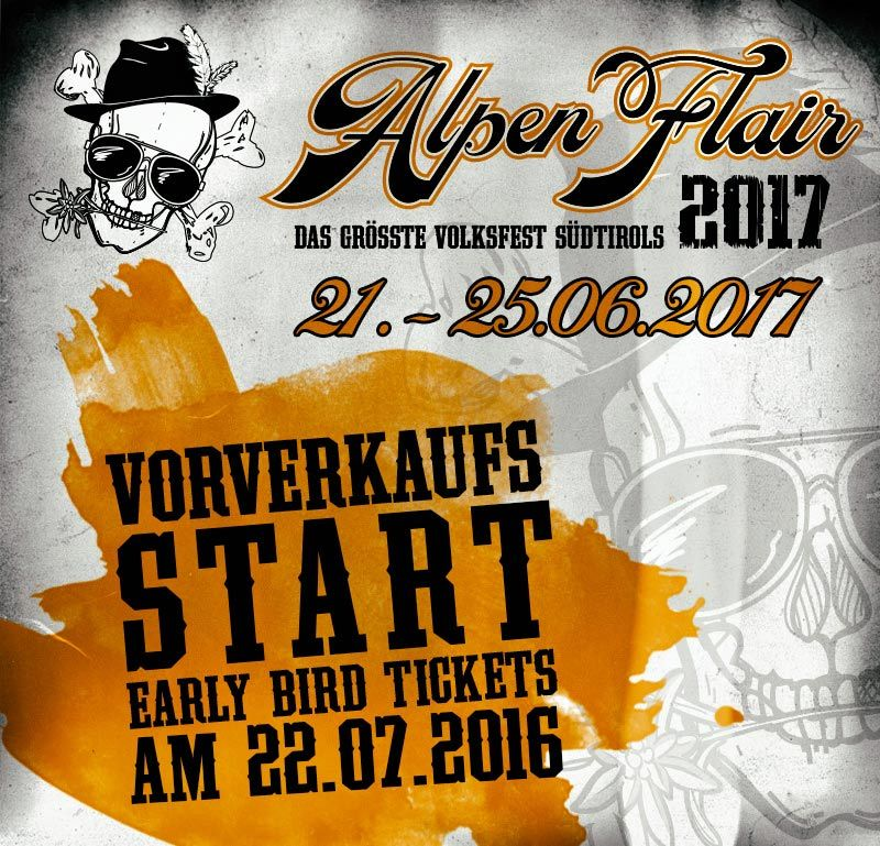 ALPEN FLAIR 2017, VOL.6 - VORVERKAUFSSTART EARLY BIRD TICKETS AM 22.07.2016 !