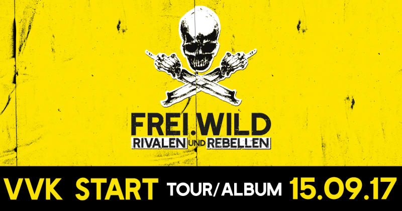 RIVALEN & REBELLEN – TOUR und ALBUM VVK Start am 15.09.2017, 17:00 Uhr ! | Album VÖ: 16.03.2018 !