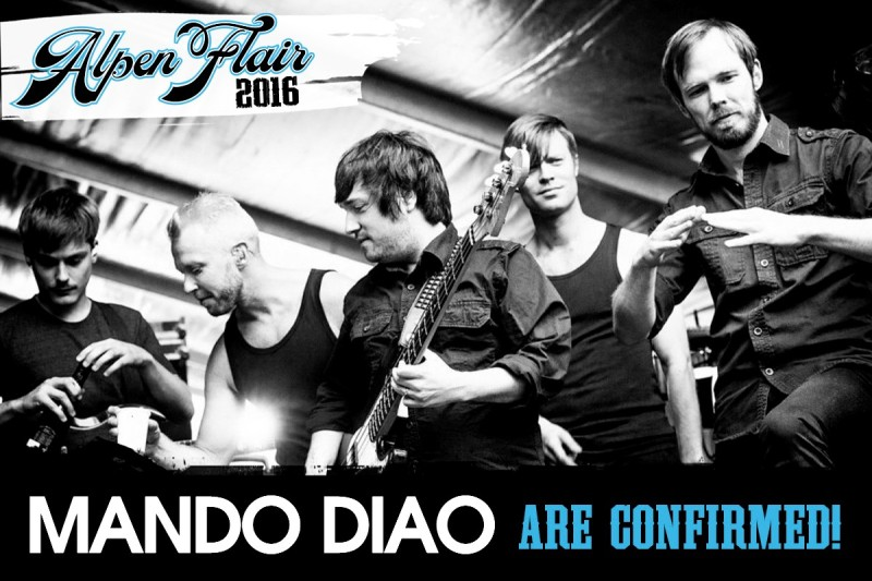 MANDO DIAO @ ALPEN FLAIR 2016